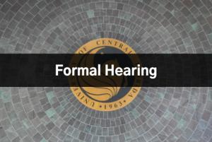 Formal Hearing